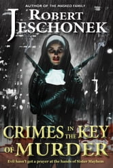 Crimes in the Key of Murder ebook by Robert Jeschonek