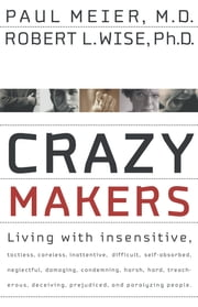 Crazymakers ebook by Paul Meier,Robert Wise