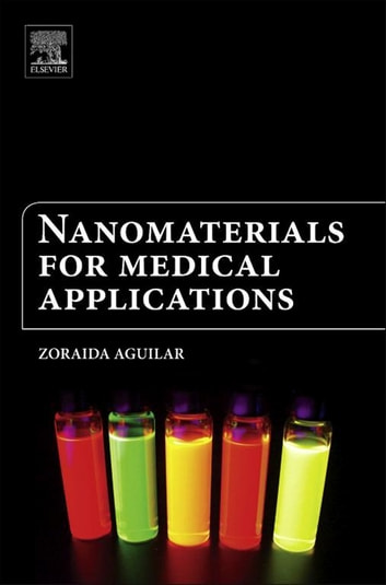 Nanomaterials for Medical Applications ebook by Zoraida Aguilar