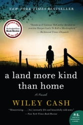 A Land More Kind Than Home ebook by Wiley Cash
