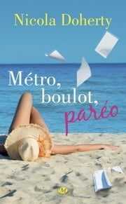 Métro, boulot, paréo ebook by Julie Lopez, Nicola Doherty