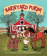 Barnyard Purim ebook by Kelly  Terwilliger