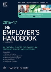 The Employer's Handbook 2016-2017 ebook by Barry Cushway