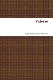 Valerie ebook by Captain Frederick Marryat