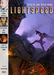 Lightspeed Magazine, November 2011 ebook by John Joseph Adams,John Crowley,Mark Pantoja