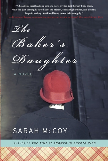 The Baker's Daughter - A Novel ebook by Sarah McCoy
