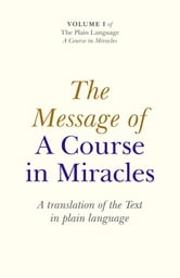 Message Of A Course In Miracles: A Trans ebook by Elizabeth Cronkhite