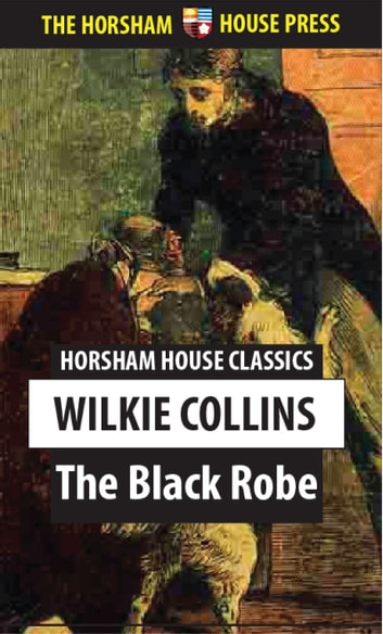 The Black Robe ebook by Wilkie Collins
