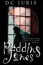 Pudding Jones ebook by DC Juris