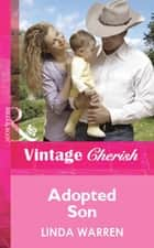 Adopted Son (Mills & Boon Cherish) ebook by Linda Warren