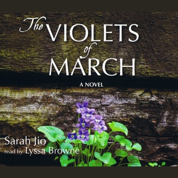The Violets of March audiobook by Sarah Jio
