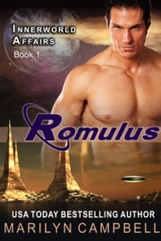 Romulus (The Innerworld Affairs Series, Book 1) ebook by Marilyn Campbell