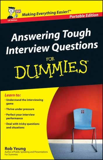 Answering Tough Interview Questions for Dummies ebook by Rob Yeung