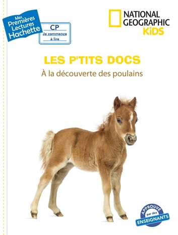 Premières lectures CP2 National Geographic Kids - À la découverte des poulains eBook by Mathilde Paris