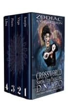Crossworld - Zodiac Collection - The Multiverse Collection, #1 ebook by D. N. Leo