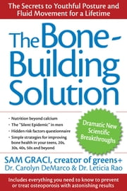The Bone-Building Solution ebook by Graci, Sam
