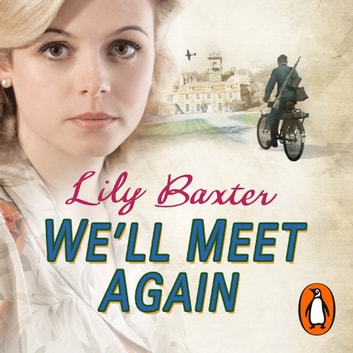 We'll Meet Again audiobook by Lily Baxter