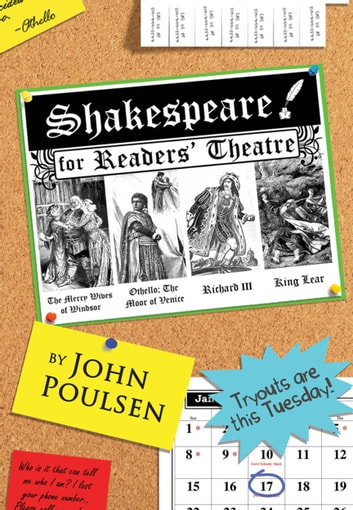 Shakespeare for Readers' Theatre: Shakespeare's Greatest Villains - The Merry Wives of Windsor, Othello, the Moor of Venice, Richard III, King Lear ebook by John Poulsen