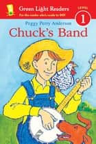 Chuck's Band ebook by Peggy Perry Anderson