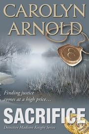 Sacrifice eBook von Carolyn Arnold