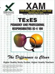 Texes Pedagogy and Professional Responsibilities EC-4 100 ebook by Wynne, Sharon