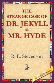 The Strange Case of Dr.Jekyll and Mr Hyde ebook by Stevenson, R. L.