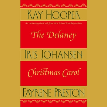 The Delaney Christmas Carol audiobook by Iris Johansen,Kay Hooper
