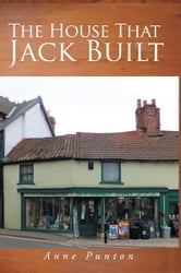 The House That Jack Built ebook by Anne Punton