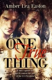 One True Thing ebook de Amber Lea Easton