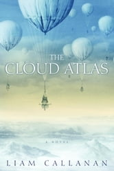 The Cloud Atlas ebook by Liam Callanan