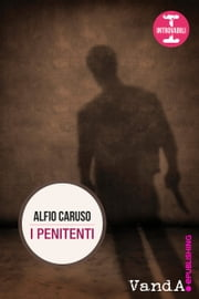 I penitenti ebook by Alfio Caruso