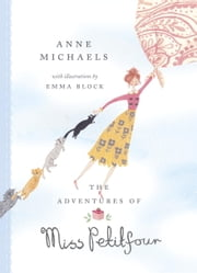 The Adventures of Miss Petitfour 電子書 by Anne Michaels