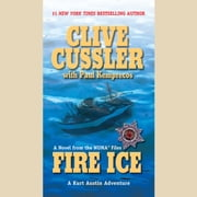 Fire Ice audiobook by Clive Cussler, Paul Kemprecos