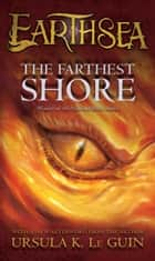 The Farthest Shore ebook by Ursula  K. Le Guin