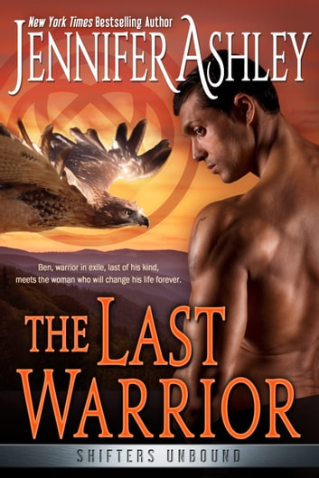 The Last Warrior ebook by Jennifer Ashley