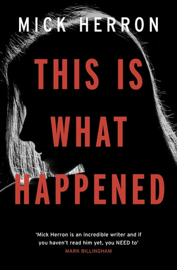 This is What Happened ebook by Mick Herron