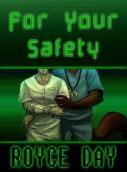 For Your Safety ebook by Royce Day