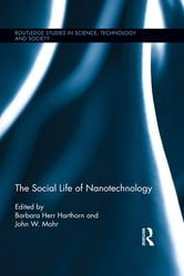 The Social Life of Nanotechnology ebook by