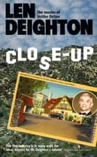 Close-Up ebook by Len Deighton
