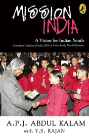 Mission India - A Vision for Indian Youth ebook by A P J Abdul Kalam