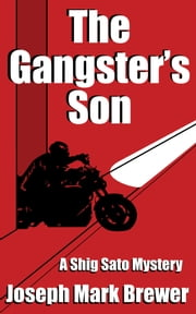 The Gangster's Son ebook by Joseph Mark Brewer