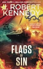 Flags of Sin - A James Acton Thriller, Book #5 ebook by