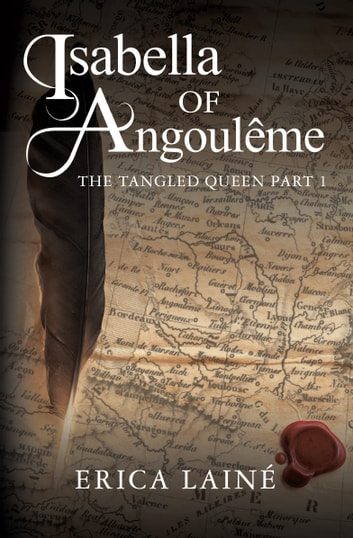 Isabella of Angoulême ebook by Erica Lainé