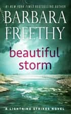 Beautiful Storm ekitaplar by Barbara Freethy