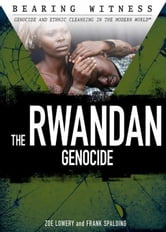 The Rwandan Genocide ebook by Lowery, Zoe