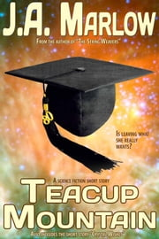 Teacup Mountain ebook by J.A. Marlow