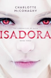 Isadora ebook by Charlotte McConaghy