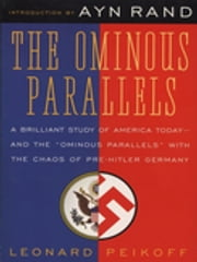 Ominous Parallels ebook by Leonard Peikoff