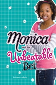 Monica and the Unbeatable Bet ebook by Diana G Gallagher