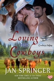 Loving Her Cowboys Ebook di Jan Springer
